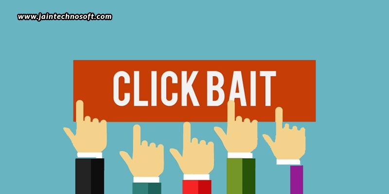 How Do Clickbait And Linkbait Work