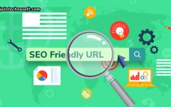 Creating An SEO-Friendly URL Structure – 10 Easy Tips
