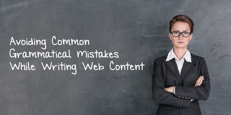 Avoiding-Common-Grammatical-Mistakes-While-Writing-Web-Content