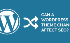 Can A WordPress Theme Change Affect SEO?