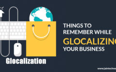 Things To Remember While Glocalizing Your Business