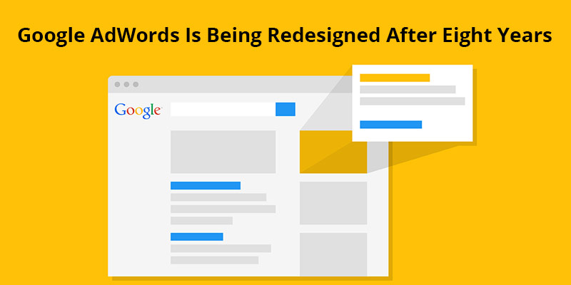 Google-ADwords-Is-Being-Redesigned-After-Eight-Years