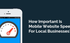 How Important Is Mobile Website Speed For Local Businesses?