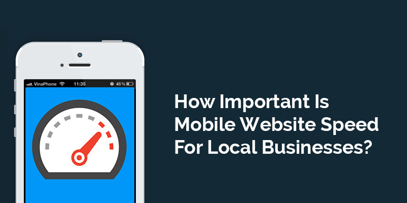 How-Important-Is-Mobile-Website-Speed-For-Local-Businesses