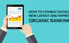 How To Combat Google's New Layout And Improve Organic Ranking?