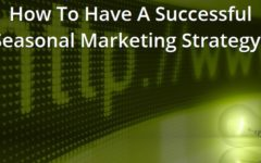 How To Have A Successful Seasonal Marketing Strategy?