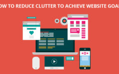 How to Reduce Clutter To Achieve Website Goals?