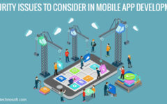 Security Issues To Consider In Mobile App Development