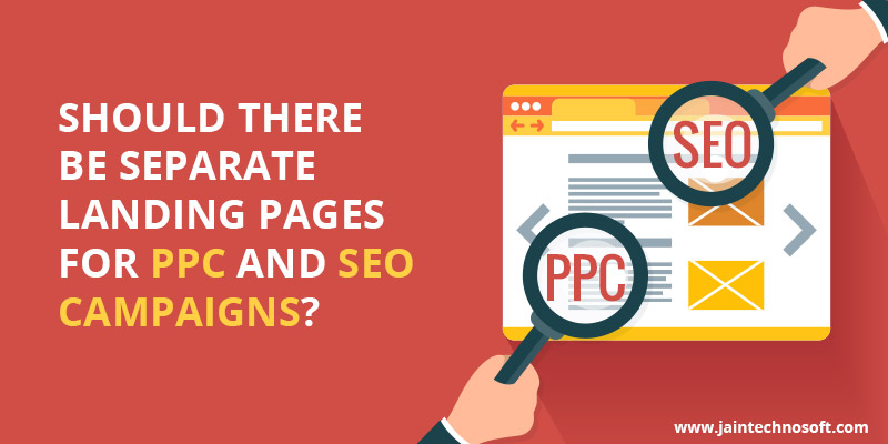 Should-There-Be-Separate-Landing-Pages-For-PPC-And-SEO-Campaigns