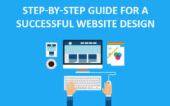 Step-By-Step Guide For A Successful Website Design