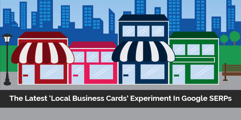 The-Latest-Local-Business-Cards-Experiment-In-Google-SERPs