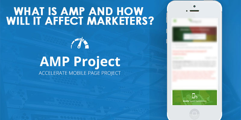 What-Is-AMP-And-How-Will-It-Affect-Marketers