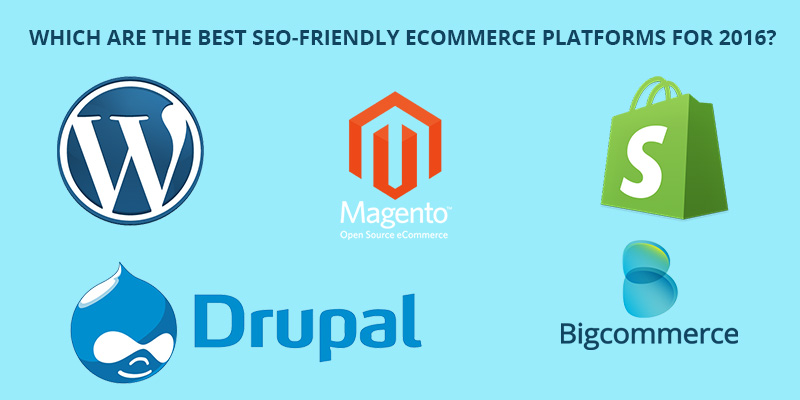 Which-Are-The-Best-SEO-friendly-eCommerce-Platforms-For-2016