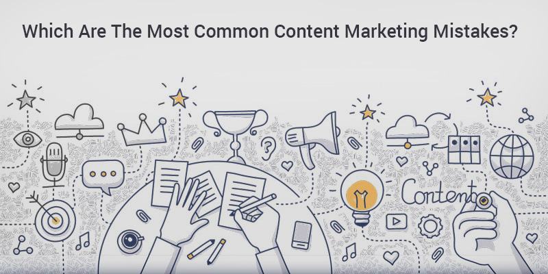 Which-Are-The-Most-Common-Content-Marketing-Mistakes