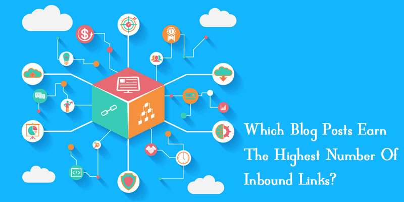 Which-Blog-Posts-Earn-The-Highest-Number-Of-Inbound-Links