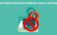 Why Does Google Suspend Local Listings?