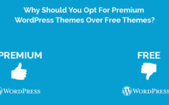 Why Should You Opt For Premium WordPress Themes Over Free Themes?