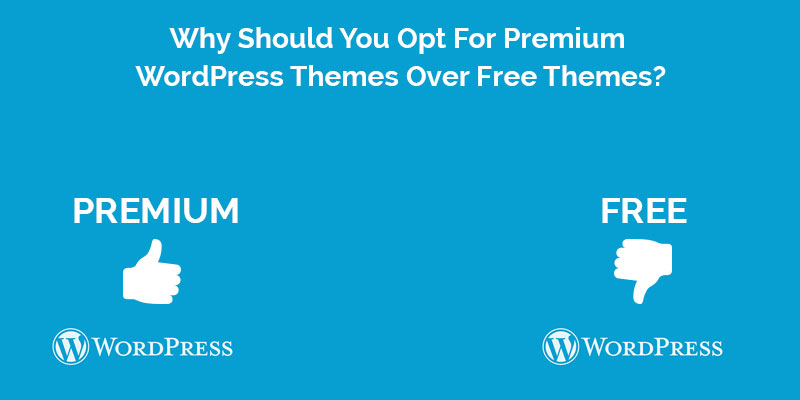 Why-Should-You-Opt-For-Premium-WordPress-Themes-Over-Free-Themes