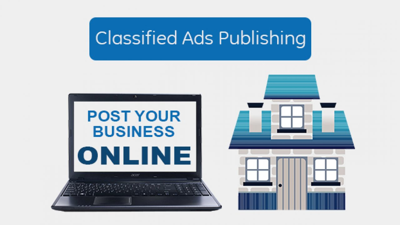 Classified Ads Publishing For A Greater Reach - Jain Technosoft