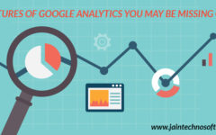 Google Analytics Features You May Be Missing Out On