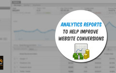 Google Analytics Reports That Help Increase Conversions
