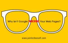 Why Isn't Google Indexing Your Web Pages?