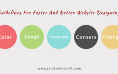 Guidelines For Faster And Better Website Designing