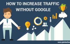 Guidelines To Increase Traffic Without Google