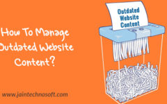 How To Deal With Outdated Content On Your Website?