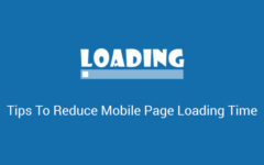 Guidelines To Reduce Mobile Page Loading Time