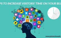 How To Increase Visitors Time On A Blog?