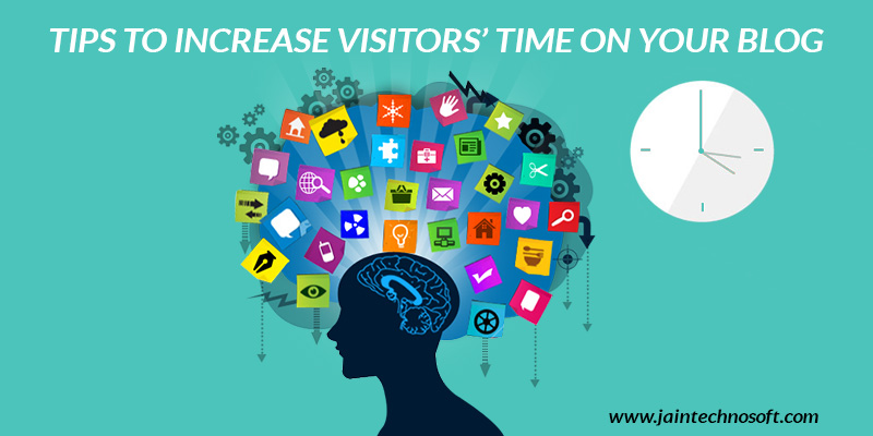 tips-to-increase-visitors-time-on-blog