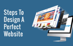 Steps For A Perfectly Designed Website